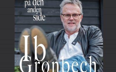 """Ib Grønbech er nu aktuel med sit 10. Album """"På den anden side"""""""